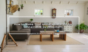 Make your home a catalyst