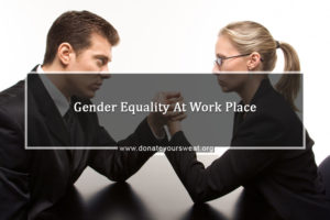 Gender Equality at Workplace